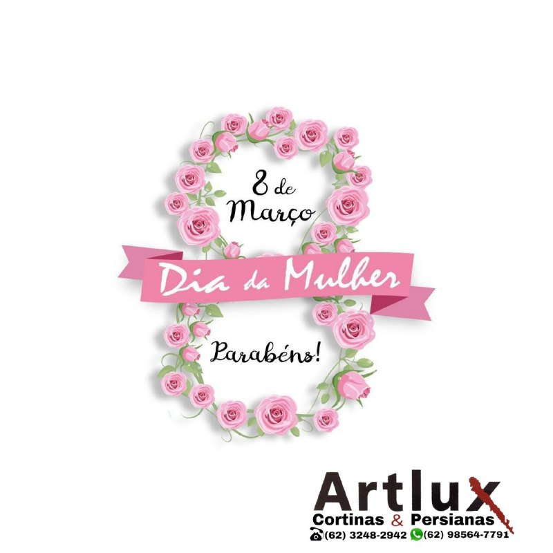 Artlux parabeniza a todas as mulheres!